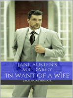 Mr. Darcy in Want of a Wife