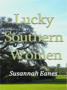 Lucky Southern Women