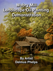 Mabry Mill Landscape Oil Painting Demonstration