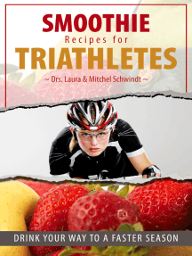 Smoothie Recipes for Triathletes: Drink Your Way to a Faster Season
