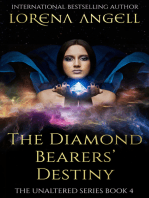 The Diamond Bearers' Destiny