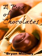 A Box of Chocolates