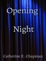 Opening Night