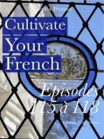 Cultivate Your French Episodes 115 à 118