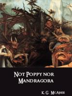 Not Poppy nor Mandragora