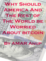 Why Should America And The Rest of The World be Worried About bitcoin