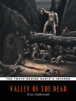 Valley of the Dead (The Truth Behind Dante's Inferno)