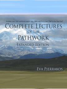 Complete Lectures of the Pathwork: Unedited Lectures Vol. 2