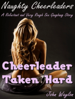 Cheerleader Taken Hard (A Reluctant and Very Rough Sex Gangbang Story)