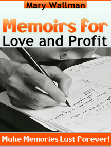 Memoirs for Love and Profit
