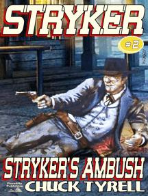 Stryker 2: Stryker's Ambush