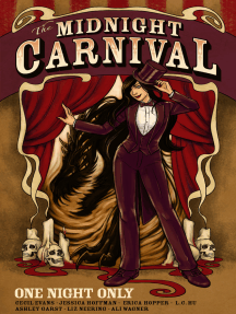 The Midnight Carnival: One Night Only