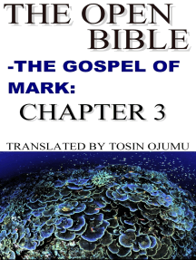The Open Bible: The Gospel of Mark: Chapter 3