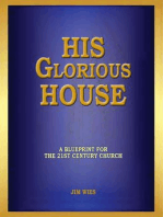 His Glorious House