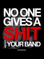 No One Gives A Shit About Your Band