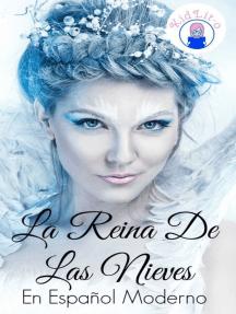 La Reina De Las Nieves En Español Moderno