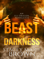 Beast In The Darkness (An Elighan Dragen Novelette)