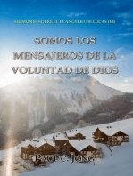 Sermones Sobre El Evangelio De Lucas (vi) - Somos Los Mensajeros De La Voluntad De Dios