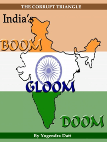 India's Boom, Gloom And Doom