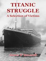 Titanic Struggle
