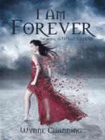 I Am Forever