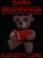 Dark Beginnings (The Real World Series, Book Two)