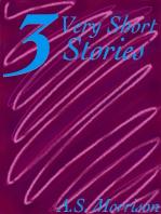 Three Very Short Stories