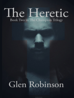 The Heretic (The Champion Trilogy v. 2)