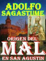 Origen del Mal en San Agustin