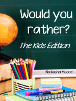 Would You Rather? The Kids Edition