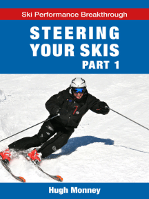 Steering Your Skis: Part 1