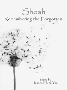 Shoah: Remembering the Forgotten