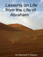 Lessons in Life from the Life of Abraham