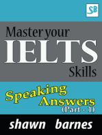 Master your IELTS Skills - Speaking Answers (Part 1)
