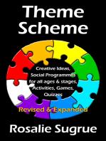 Theme Scheme: Creative Ideas, Activities, Games, Puzzles, Quizzes