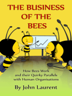 The Business of the Bees