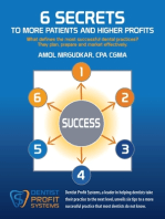 6 Secrets To More Patients and Higher Profits