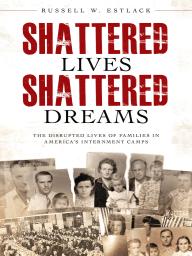 Shattered Lives, Shattered Dreams