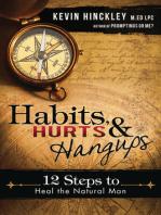 Habits, Hurts, and Hangups