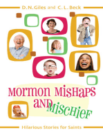 Mormon Mishaps and Mischief