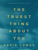 The Truest Thing about You
