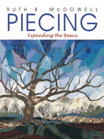 Piecing: Expanding The Basics