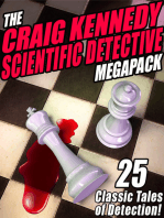The Craig Kennedy Scientific Detective MEGAPACK ®