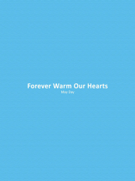 Forever Warm Our Hearts