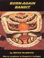 Born-again Bandit