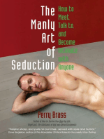 The Manly Art of Seduction