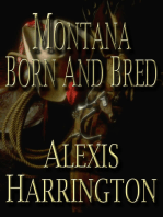 Montana Born and Bred