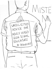 Unsolicited Advice for Newly Hired High School Educators