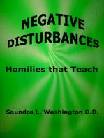 Negative Disturbances