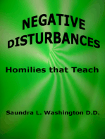 Negative Disturbances